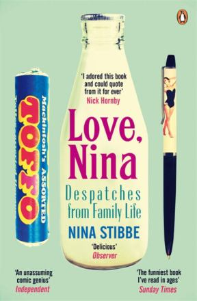 Love, Nina : despatches from family life