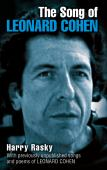 The song of Leonard Cohen : portrait of a poet, a friendship and a film