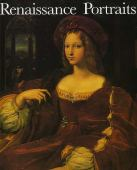 Renaissance portraits : European portrait-painting in the 14th, 15th and 16th centuries