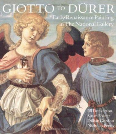 Giotto to Dürer : early renaissance painting in The National Gallery