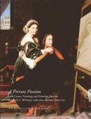 A private passion : 19th-century paintings and drawings from the Grenville L. Winthrop collection, Harvard Universi...