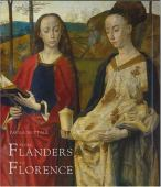 From Flanders to Florence : the impact of Netherlandish painting 1400-1500