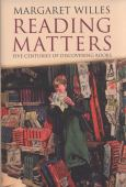 Reading matters : five centuries of discovering books
