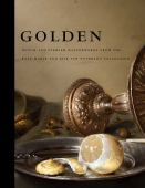 Golden : Dutch and Flemish masterworks from the Rose-Marie and Eijk van Otterloo collection