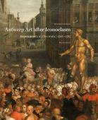 Antwerp art after iconoclasm : experiments in decorum 1566-1585