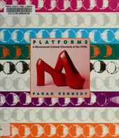 Platforms : a microwaved cultural chronicle of the 1970s