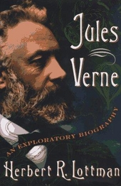 Jules Verne : an exploratory biography