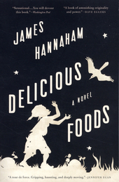 Delicious foods : a novel