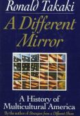 A different mirror : a history of multicultural America