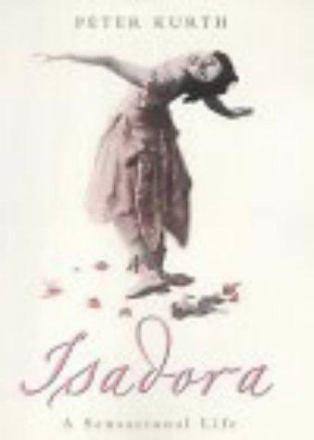 Isadora : a sensational life