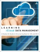 Learning iCloud data management : a hands-on guide to structuring data for iOS and OS X