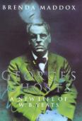 George's ghosts : a new life of W.B. Yeats