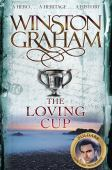 The loving cup : a novel of Cornwall, 1813-1815