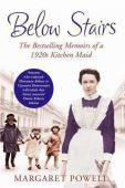 Below stairs : the bestselling memoirs of a 1920's kitchen maid