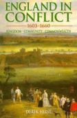 England in conflict, 1603-1660 : kingdom, community, commonwealth