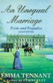 An unequal marriage : Pride and prejudice continued