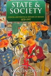 State and society : a social and political history of Britain 1870-1997