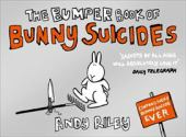 The Bumper book of bunny suicides : contains every bunny suicide ever