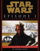 Star Wars. Episode I, The phantom menace : illustrated screenplay
