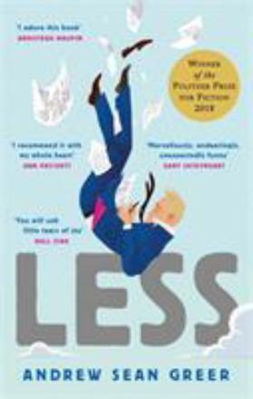 Leestip foto van: Less | Een boek van Andrew Sean Greer