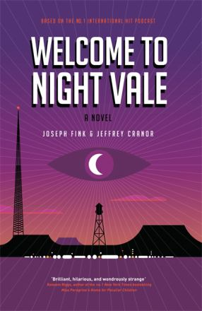 Welcome to night vale : a novel