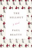 The sellout : a novel