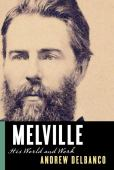Melville : his world and work