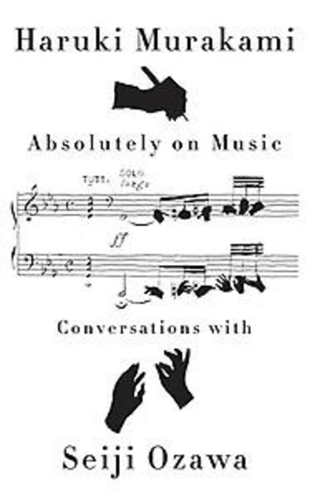 Absolutely on music : conversations with Seiji Ozawa