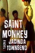 Saint monkey : a novel
