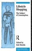 Lifestyle shopping : the subject of consumption