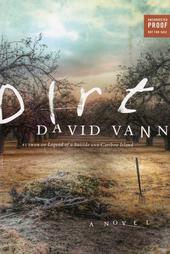 Dirt : a novel