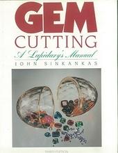 Gem cutting : a lapidary's manual