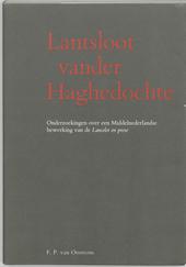 Lantsloot vander Haghedochte : onderzoekingen over een middelnederlandse bewerking van de Lancelot en prose