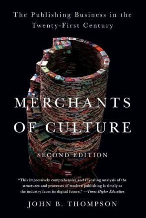 Merchants of culture : the publishing business in the twenty-first century