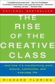 The rise of the creative class and how it's transforming work, leisure, community and everyday life