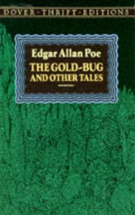 The gold-bug and other tales