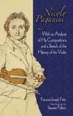Nicolo Paganini : with an analysis of his compositions and a sketch of the history of the violin