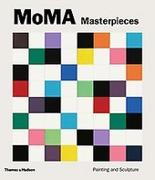MoMA masterpieces : painting and sculpture