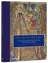 The art of the bible : illuminated manuscripts from the medieval world