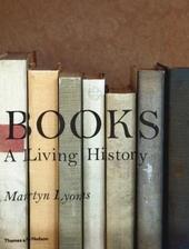 Books : a living history