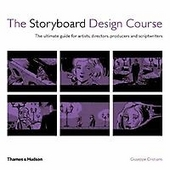 The storyboard design course : the ultimate guide for artists, directors, producers and scriptwriters