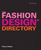 The fashion design directory : an A-Z of the world's most influential designers and labels