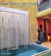 New Moroccan style : the art of sensual living