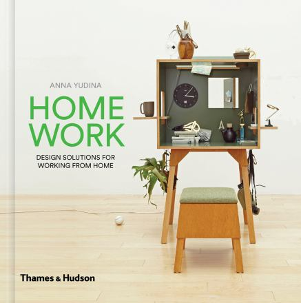 Home work : design solutions for working from home