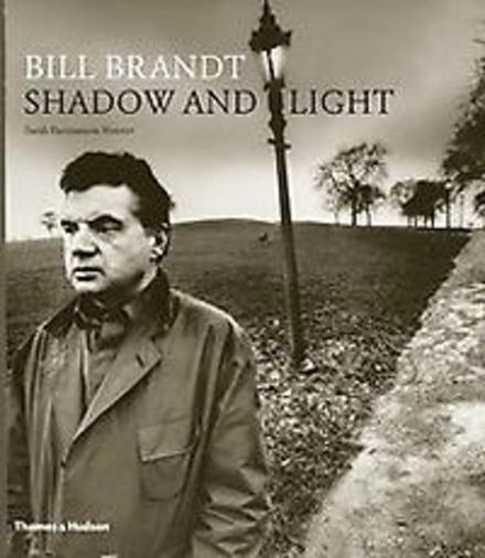 Bill Brandt : shadow and light