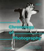 A chronology of photography : a cultural timeline from camera obscura to Instagram
