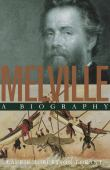 Melville : a biography