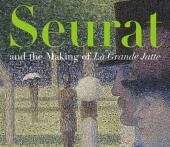 Seurat and the making of La Grande Jatte