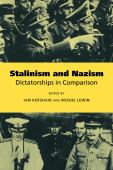 Stalinism and Nazism : dictatorship in comparison
