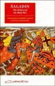 Saladin : the politics of the holy war
